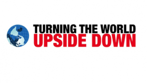 """""""Turning the World Upside Down"""" event with Lord Nigel Crisp, 15th April"""